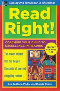 Read Right! - Coaching Your Child to Excellence in Reading