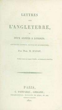 Lettres sur L'Angleterre, ou Deux Années a Londres