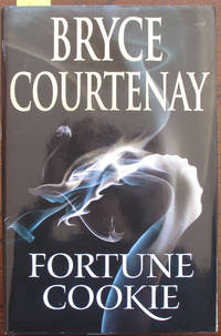Fortune Cookie by  Bryce Courtenay - First Edition - 2010 - from Reading Habit (SKU: AUSFIC402)