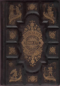 Complete Works of John Bunyan with an introduction by Rev. John P. Gulliver, D.D, The.