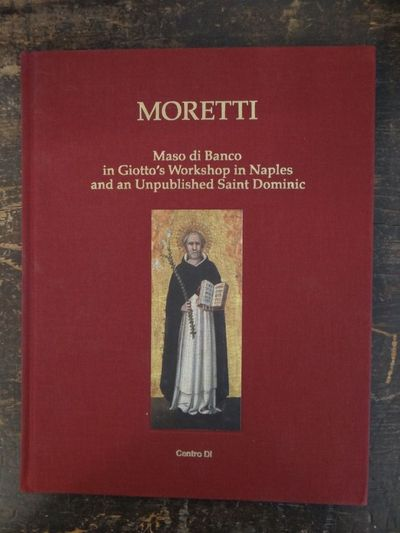 Florence, Italy: Centro Di / Moretti, 2013. Hardcover. VG (Some light scuffing to cloth; Internally ...