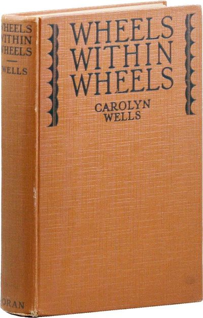 New York: George H. Doran Company, . First Edition. Octavo (19.5cm.); publisher's brown decorative c...