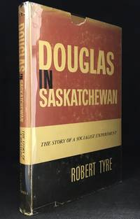 image of Douglas in Saskatchewan; The Story of a Socialist Experiment