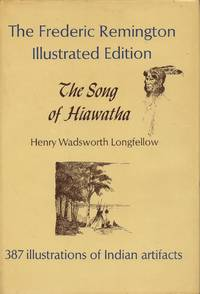 image of Song of Hiawatha (The Frederic Remington Illustrated Edition)