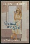 image of Drunk with Love: A Book of Stories