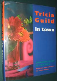 image of Tricia Guild in Town: Contemporary Design for Urban Living