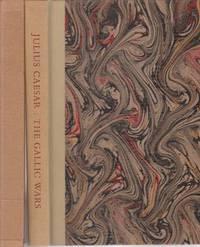 The Gallic Wars. A new translation by John Warrington with a preface by John Mason Brown & an...