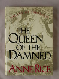 The Queen of the Damned: Vampire Chronicles, Book 3