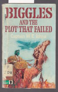 image of Biggles and the Plot That Failed