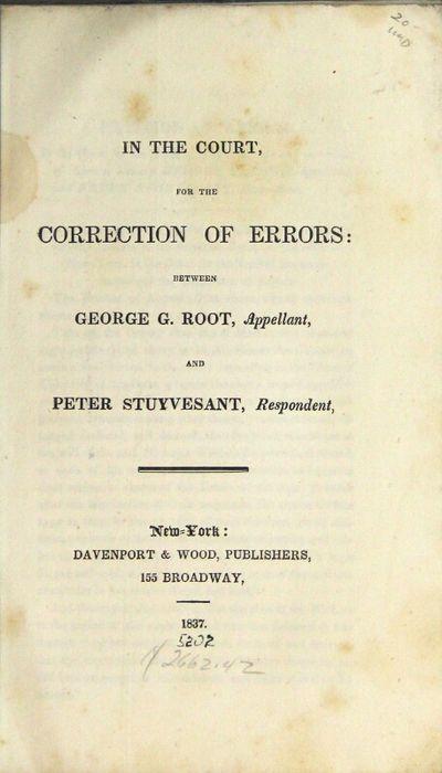 New York: Davenport & Wood, publishers, 155 Broadway, 1837. 8vo, pp. 35, ; original drab blue wrappe...