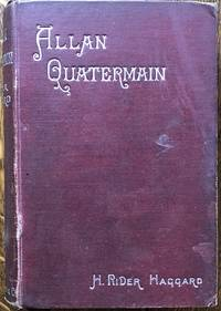 image of Allan Quatermain. Being an Account of His Further Adventures and Discoveries .... New Edition.