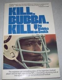 Kill, Bubba, Kill!