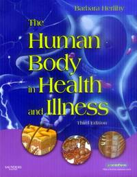 image of The Human Body in Health and Illness; Third Edition