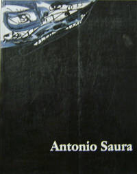 Antonio Saura; Imagina 1956 - 1997