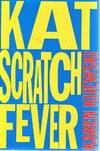 image of Kat Scratch Fever