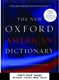 image of The New Oxford American Dictionary: Book and CD-ROM package (New Look for Oxford Dictionaries)