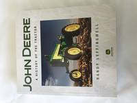 JOHN DEERE - A HISTORY OF THE TRACTOR