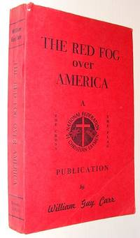 The Red Fog Over America