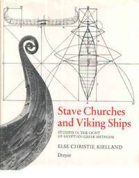 Stave churches and Viking ships: Studied in the light of Egyptian-Greek methods (Depth and movement / Else Christie Kielland)