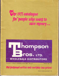 Thompson Brothers LTD. Wholesale Distributors 1975 Catalogue