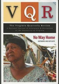 VQR: Virginia Quarterly Review: Summer, 2008: Volume 84, No. 1