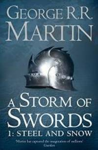 image of A Storm of Swords: Part 1 Steel and Snow (A Song of Ice and Fire, Book 3)