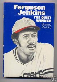 Ferguson Jenkins; The Quiet Winner