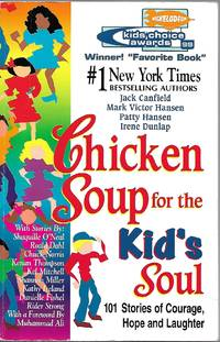 image of Chicken Soup for the Kid's Soul 101 Stories of Courage