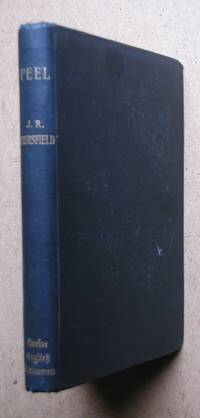 Peel. by  J. R Thursfield - Hardcover - 1893 - from N. G. Lawrie Books. (SKU: 46956)