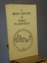 A Brief History of Early Plainfield