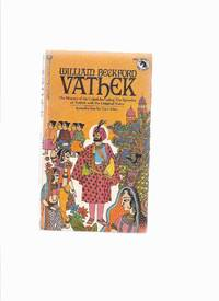 The History of the Caliph Vathek, Including The Episodes of Vathek -an Arabian Tale -by William Beckford  / Ballantine Adult Fantasy Series