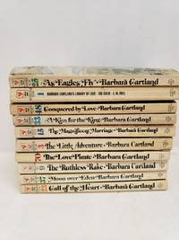 Lot of 10 Barbara Cartland Books Kiss for the King, Ruthless Rake, Love Pirate