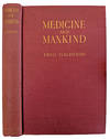 View Image 1 of 2 for Medicine and Mankind; Lectures to the Laity Delivered at the New York Academy of Medicine. Inventory #EEG1058