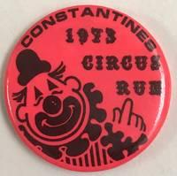 Constantines / 1973 / Circus run [pinback button]