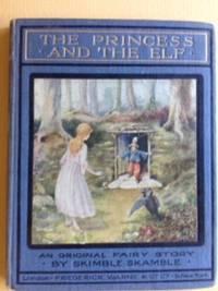 The Princess and the Elf - An original fairy story.
