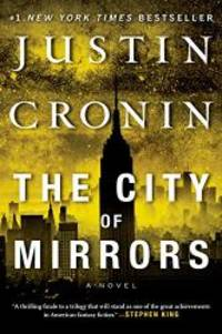 image of The City of Mirrors: A Novel (Passage Trilogy)