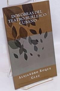 image of Dos Obras del Teatro Burlesco Cubano