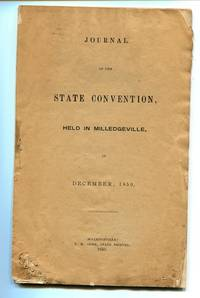 Journal of the State Convention Held in Milledgeville Georgia in December, 1850.