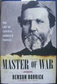 Master of War. The Life of General George H. Thomas