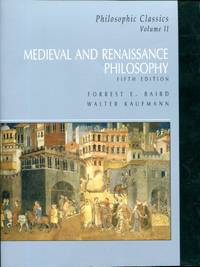 Medieval and Renaissance Philosophy by  and Walter Kaufmann  ed. - Paperback - Fifth Edition - 2008 - from Blue Jacket Books and Biblio.com