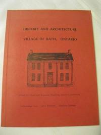 image of History and Architecture Village of Bath, Ontario Buildings of Architectural and Historical Significance