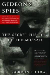 Gideon's Spies : The Secret History of the Mossad
