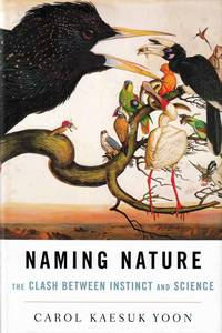 Naming Nature.  The Clash Between Instinct and Science