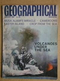 image of The Geographical Magazine. Volume XXXIX. No. 4. August 1966.