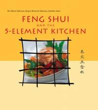 Feng Shui and the 5-Element Kitchen (Vitality Cooking)