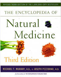 The Encyclopedia of Natural Medicine: Third Edition by  Joseph  Michael T.; Pizzorno - Paperback - 2012 - from Goulds Book Arcade (SKU: 154902)