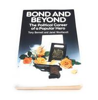 (James) Bond and Beyond: The Political Career of a Popular Hero