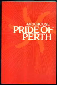 image of Pride of Perth: The Story of Arthur Bell & Sons Ltd. Scotch Whisky Distillers