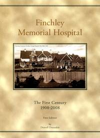 image of Finchley Memorial Hospital: The First Century 1908-2008