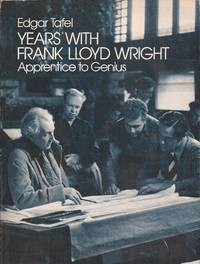image of Years with Frank Lloyd Wright: Apprentice to Genius